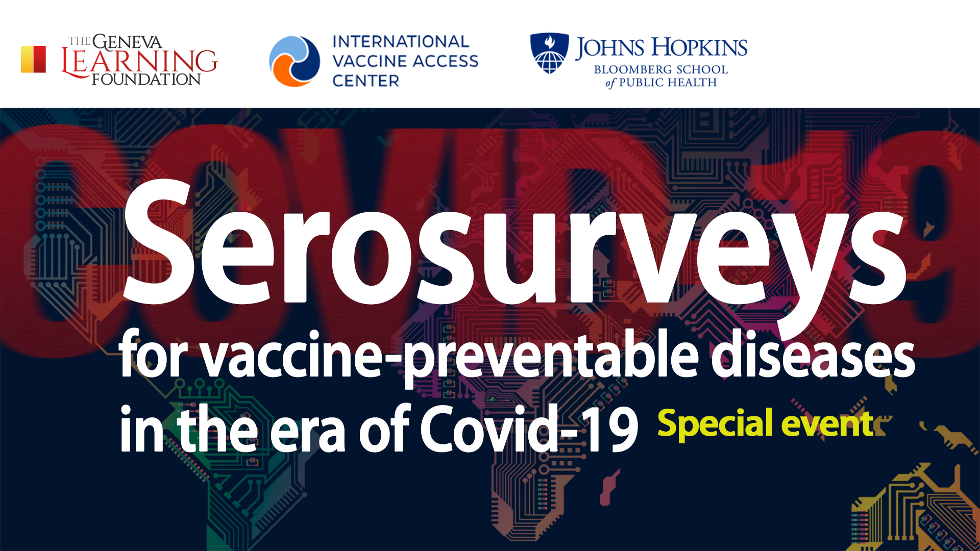 Serosurveys for vaccine-preventable diseases in the era of Covid-19 Special Event