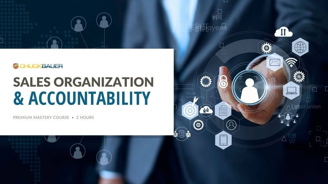 Sales Organization & Accountability - Premium Sales Coaching Course