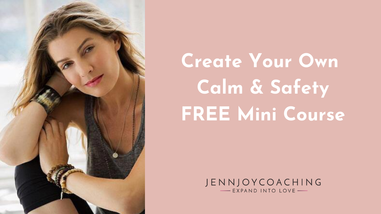 Create Your Own Calm & Safety FREE Mini Course
