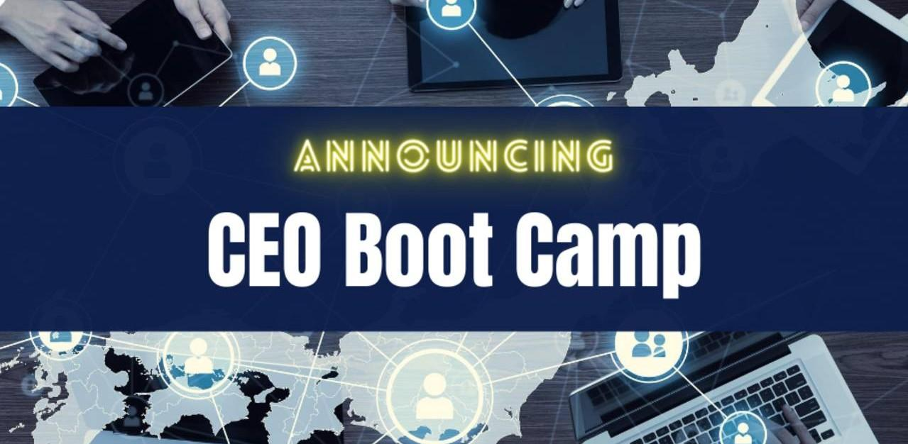 CEO Boot Camp