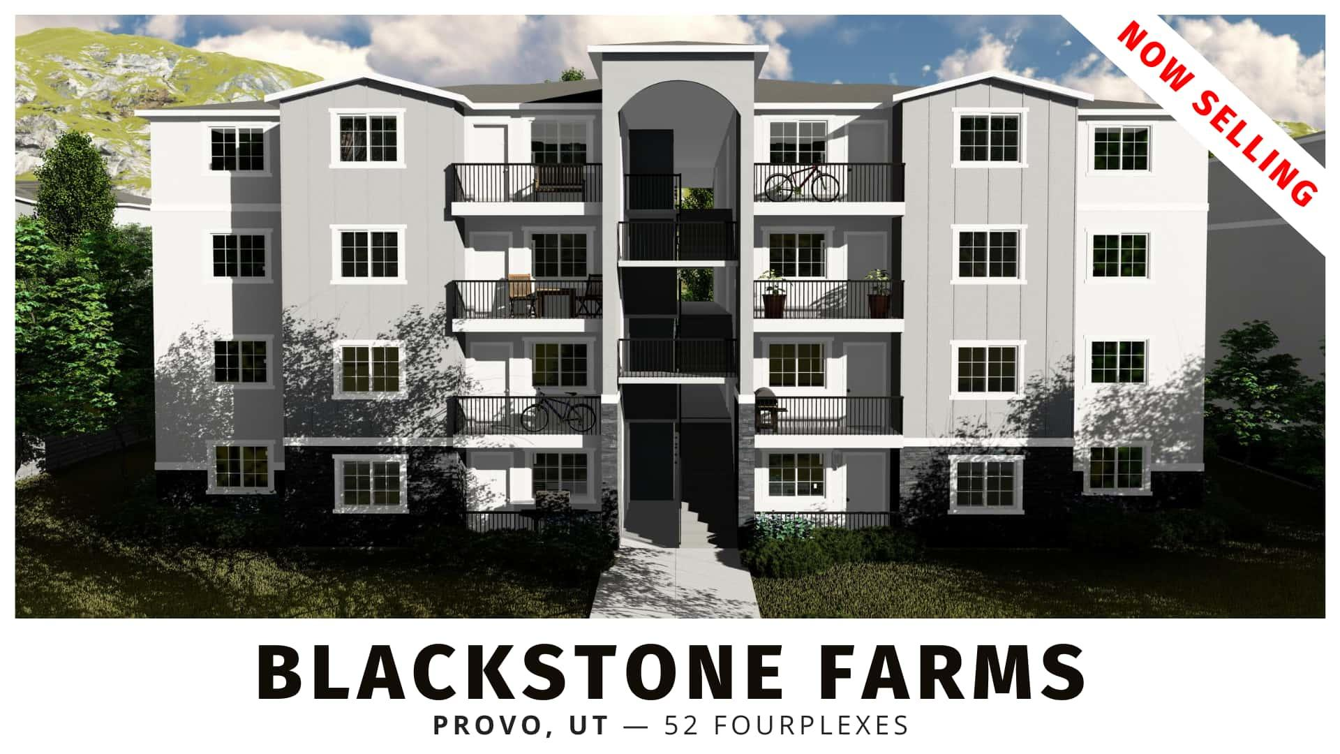 Blackstone Farms Fourplexes for sale in Provo, Utah