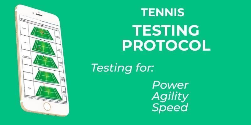 TENNIS TESTING PROTOCOL