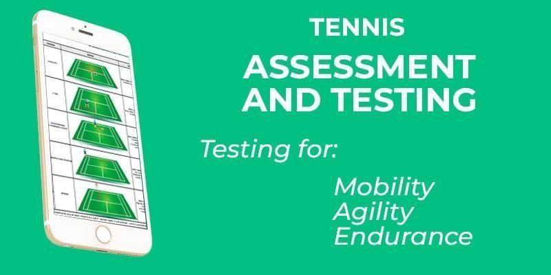 TENNIS ASSESSMENT/TESTING