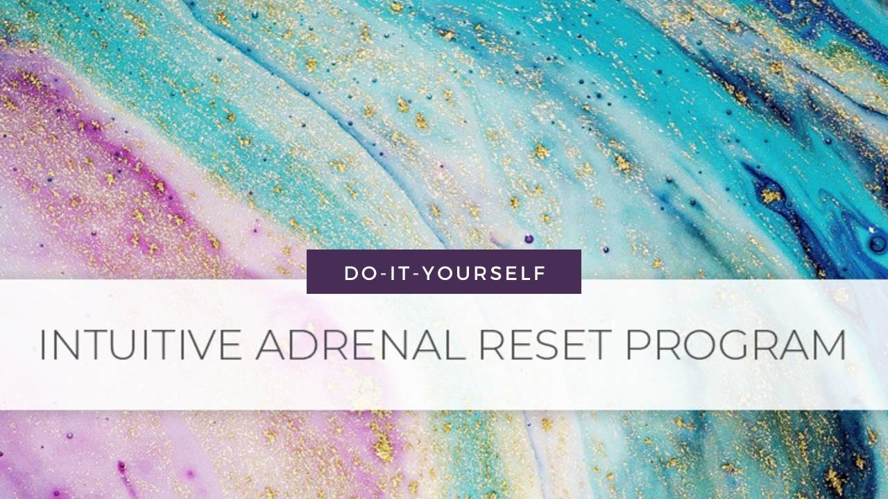 Adrenal Reset DIY
