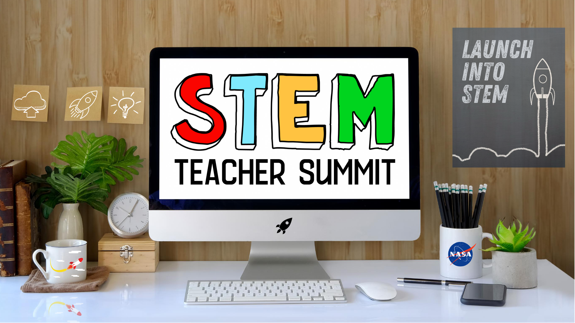 Elementary STEM Teacher Summit 2021 Launch into STEM