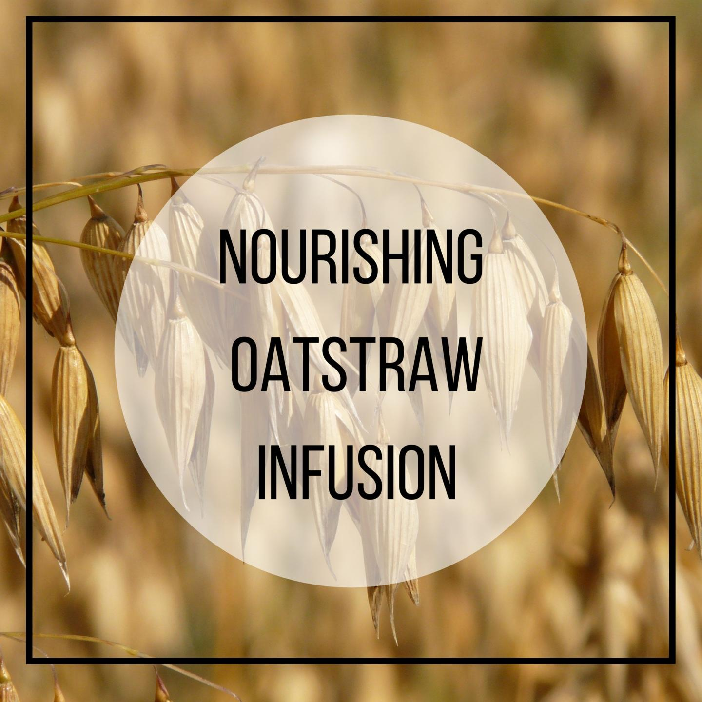 oatstraw tonic herbal remedies, herbal tea, nervous system