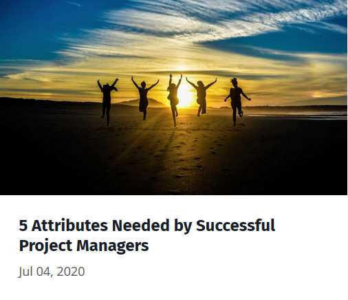 5 Attributes Needed by Successful Project Managers