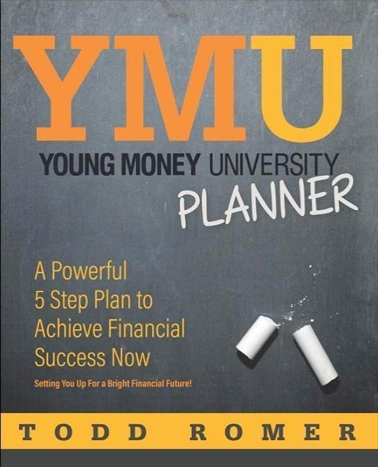 Young Money University Planner by Todd Romer