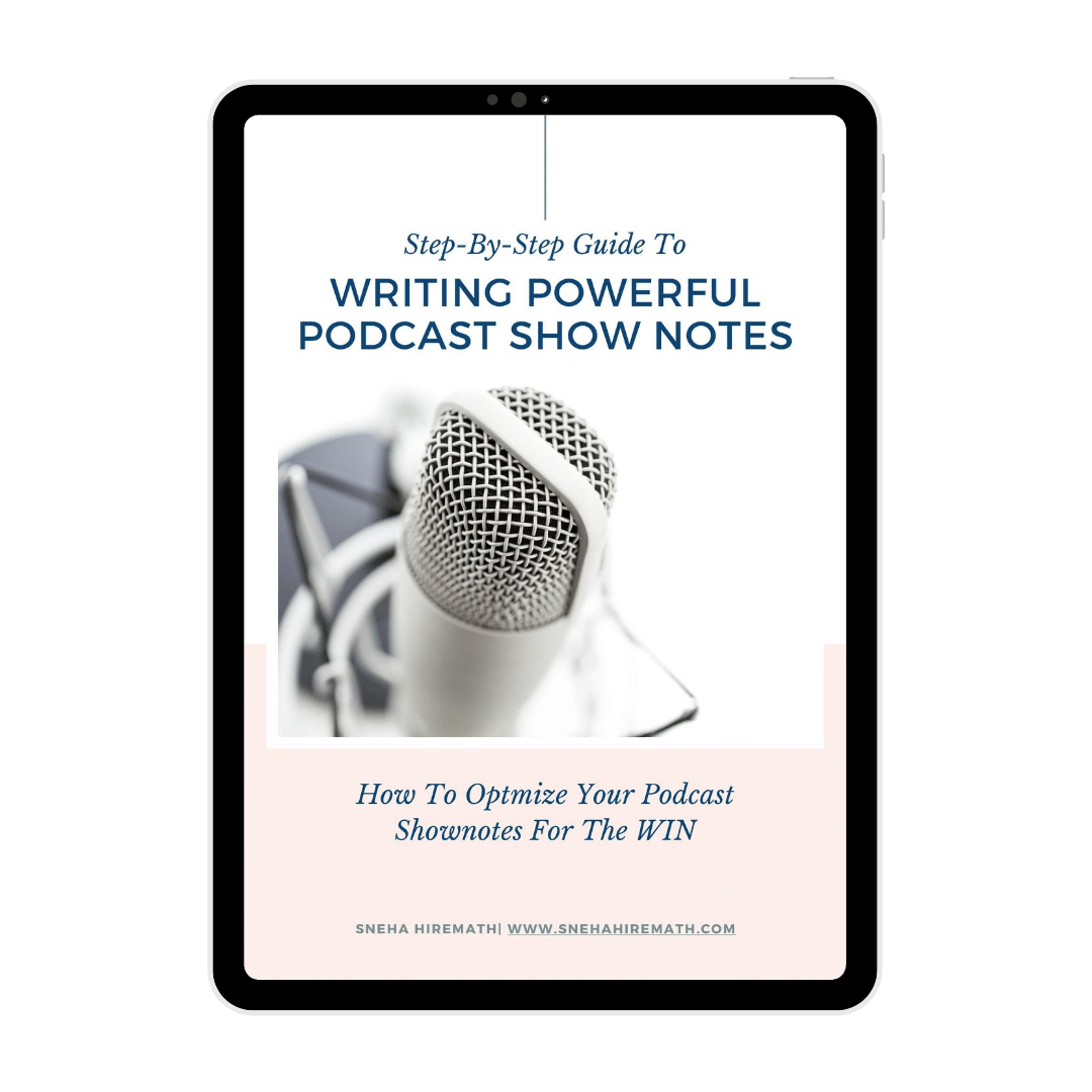 how to write better podcast shownotes