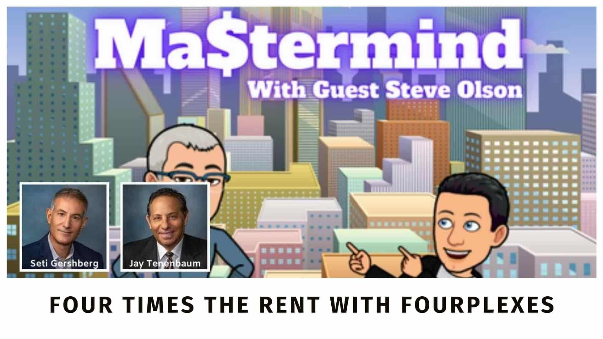 Steve Olson and the Real Estate Mastermind Podcast
