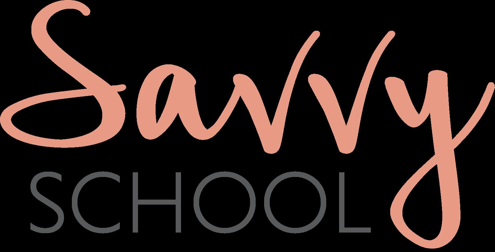Savvy School