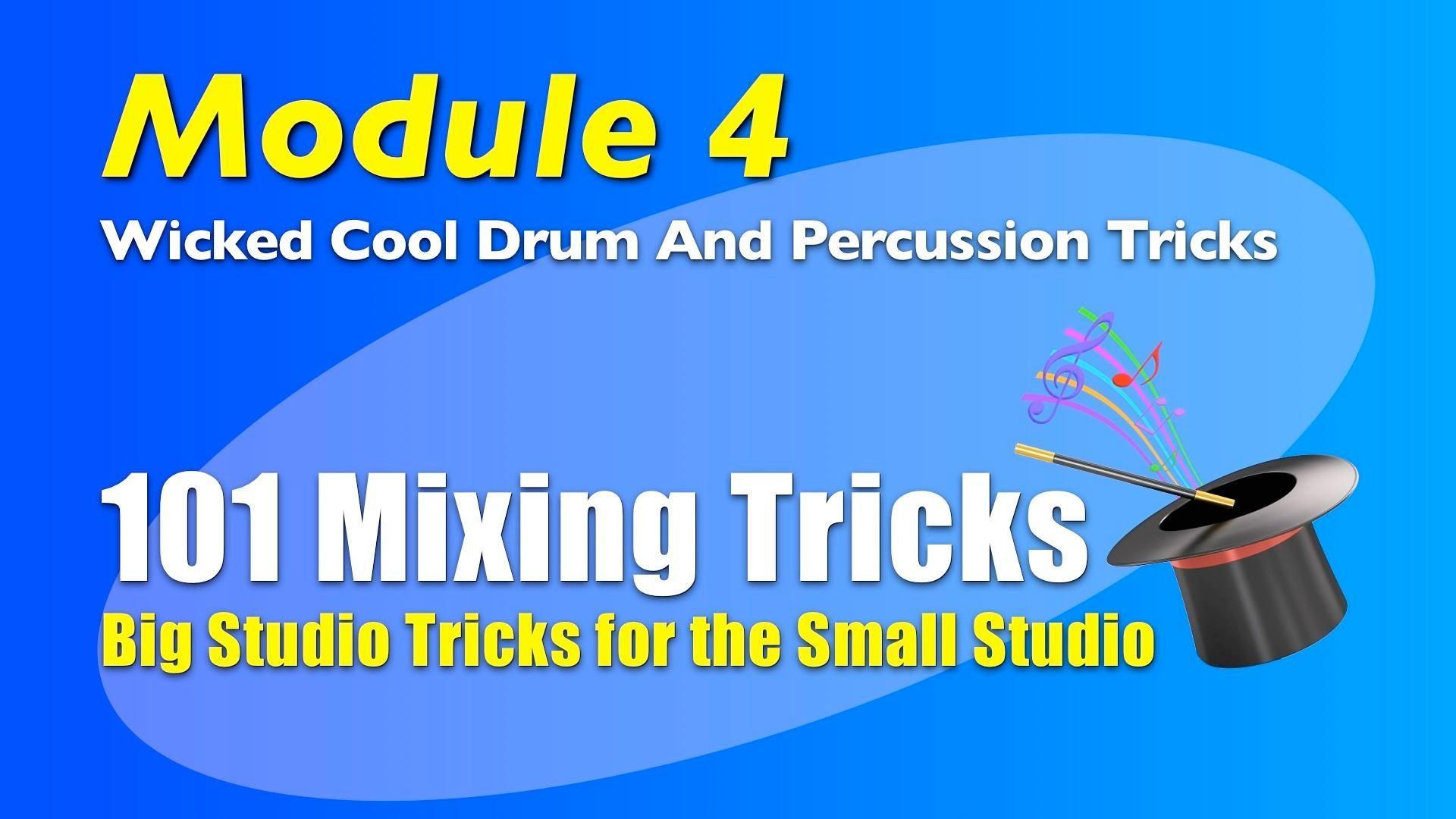 101 Mixing Tricks Module 1 title image