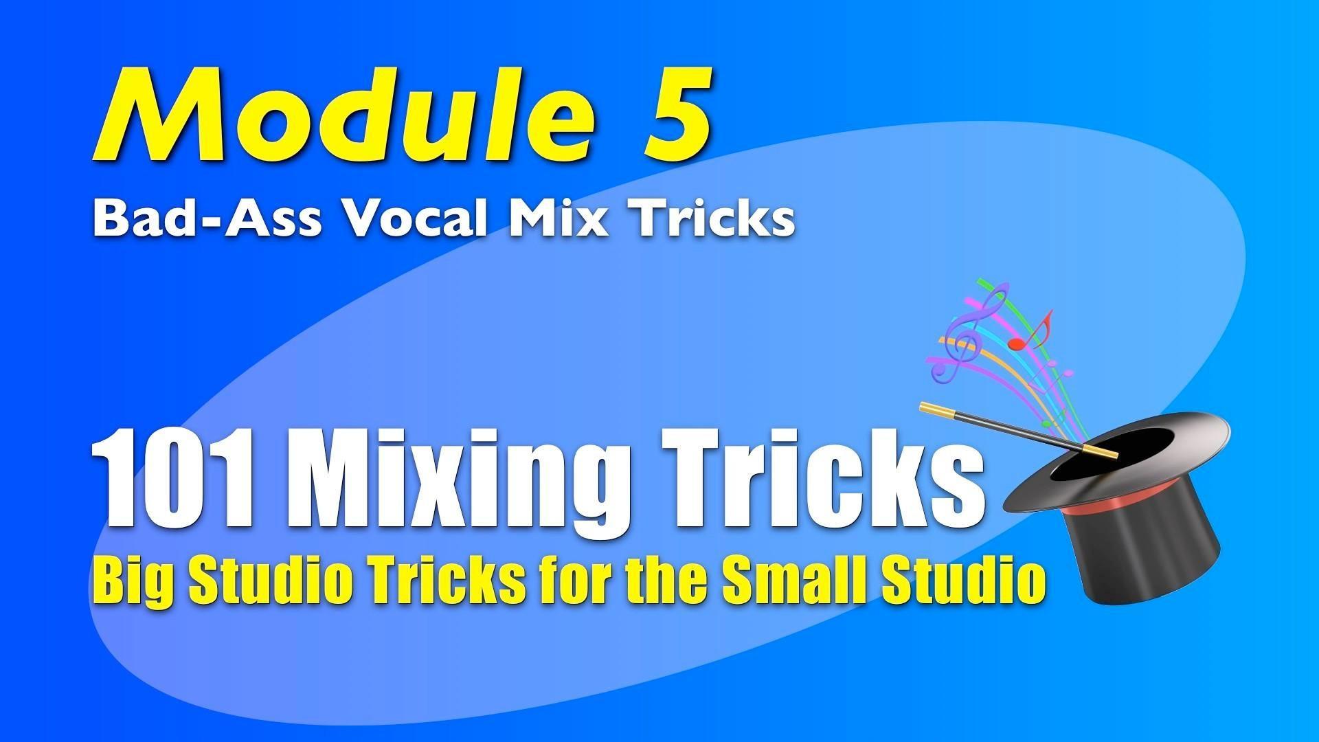 101 Mixing Tricks Module 5 title image