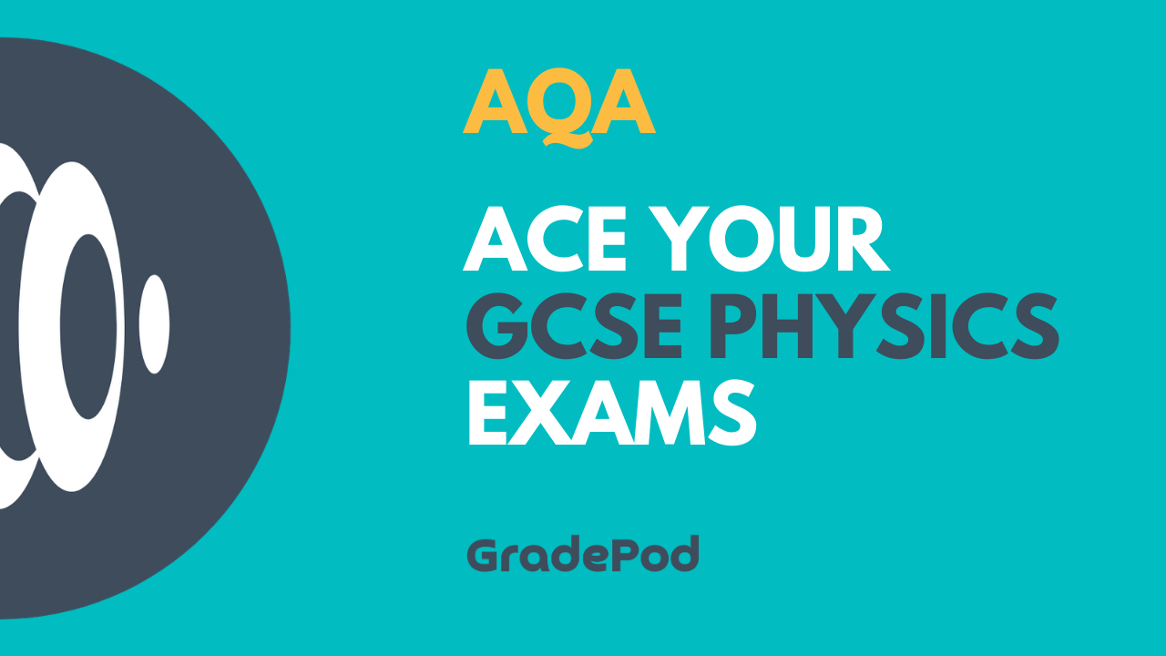 GCSE Physics (AQA)