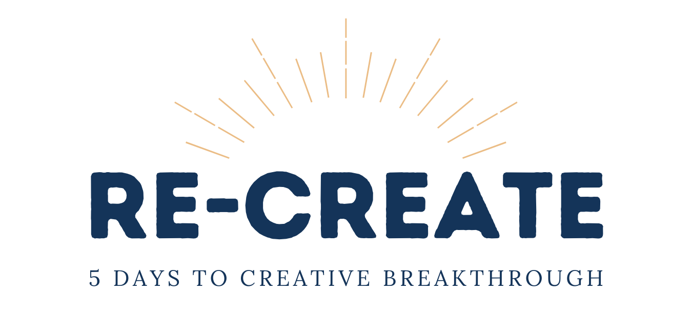 Re-Create: 5 Days to Creative Breakthrough