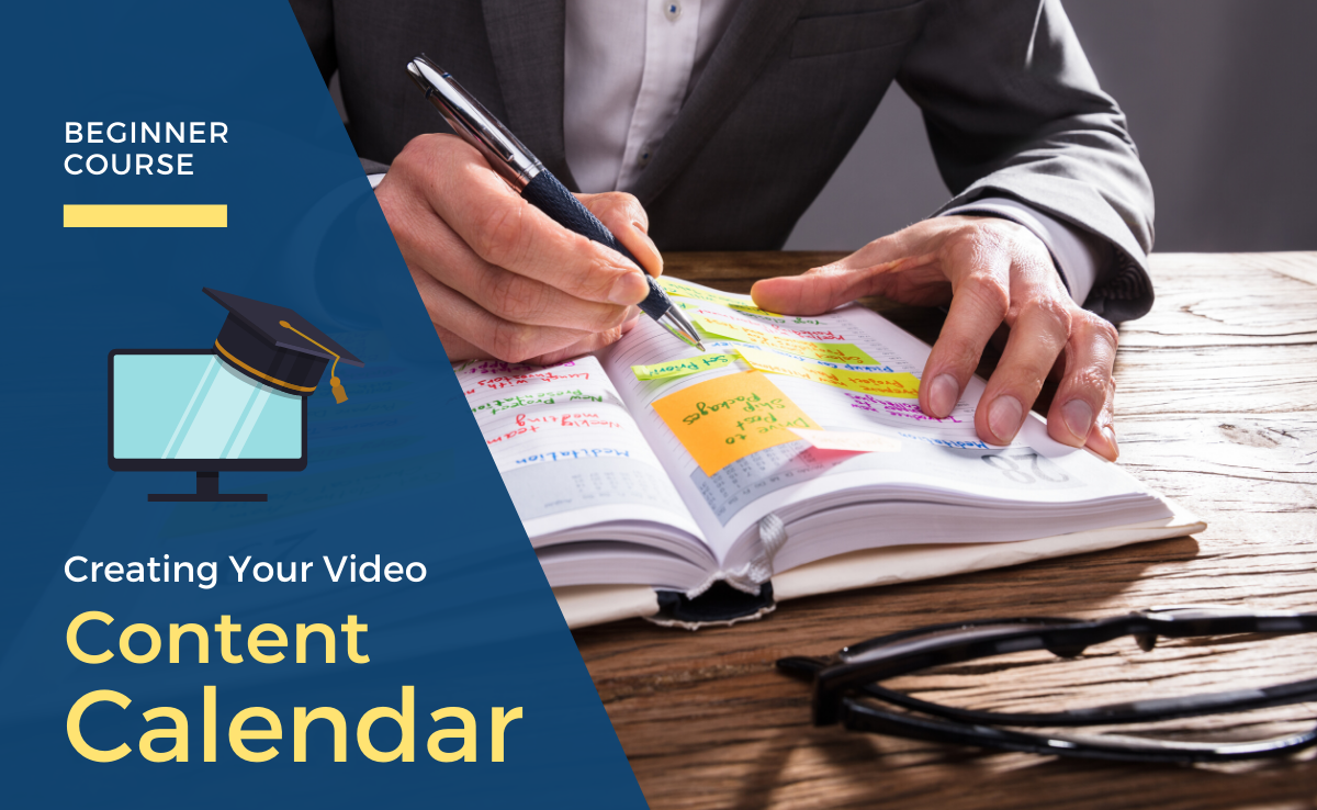 Creating Your Video Content Calendar