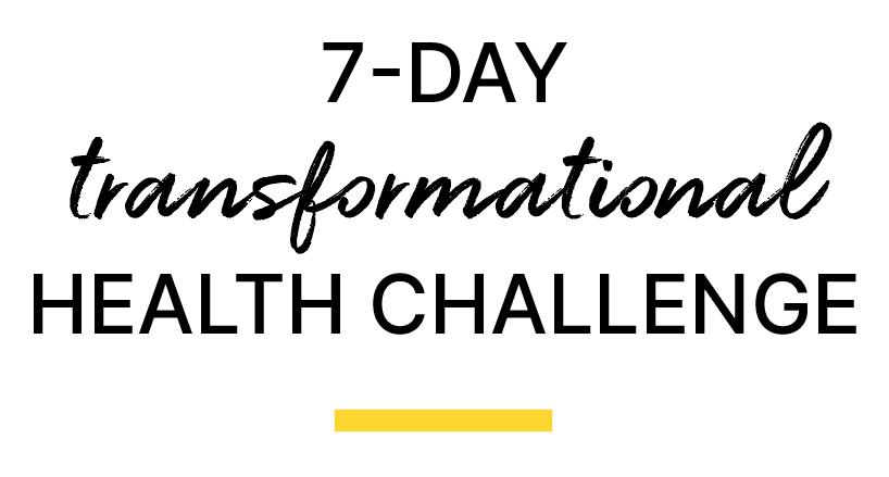 7-day transformational health challenge