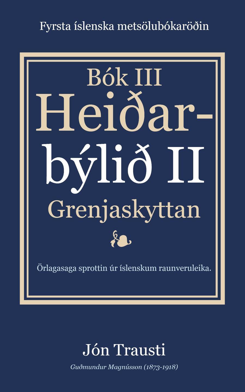 Rafbókin - Heiðarbýlið II eftir Jón Trausta