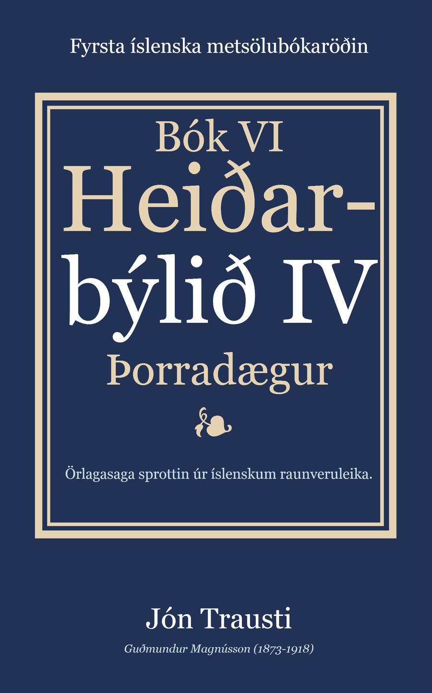 Rafbókin - Heiðarbýlið IV eftir Jón Trausta