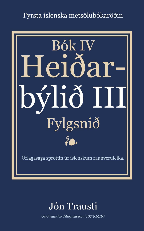 Rafbókin - Heiðarbýlið III eftir Jón Trausta