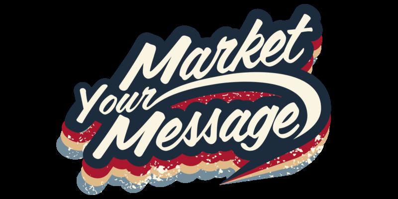 Market Your Message