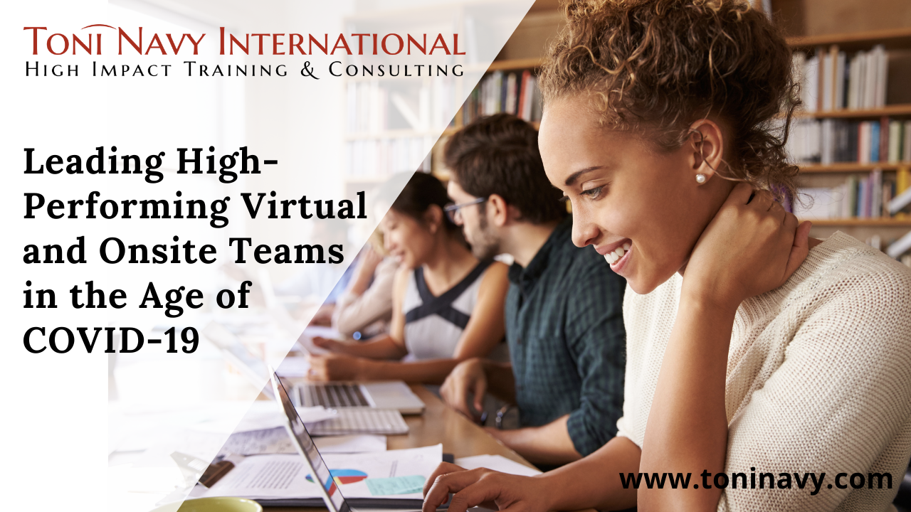 Leading High-Performing Teams in the Age of COVID-19