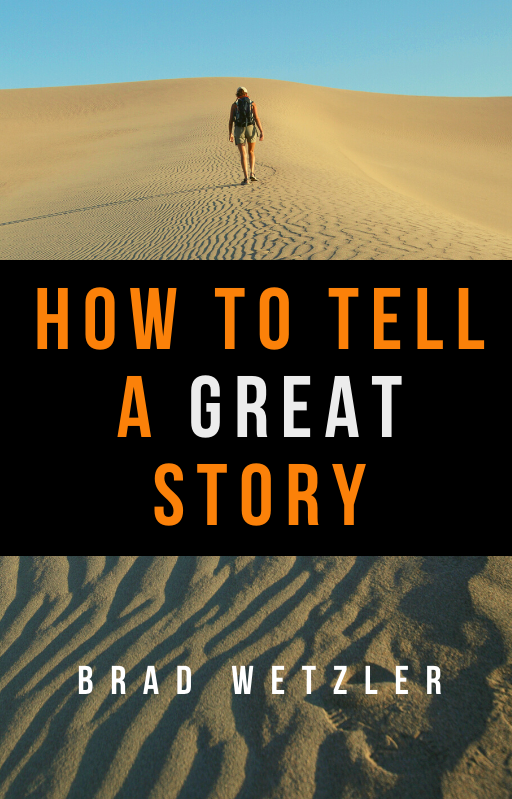 ebook by brad wetzler how to tell a great story