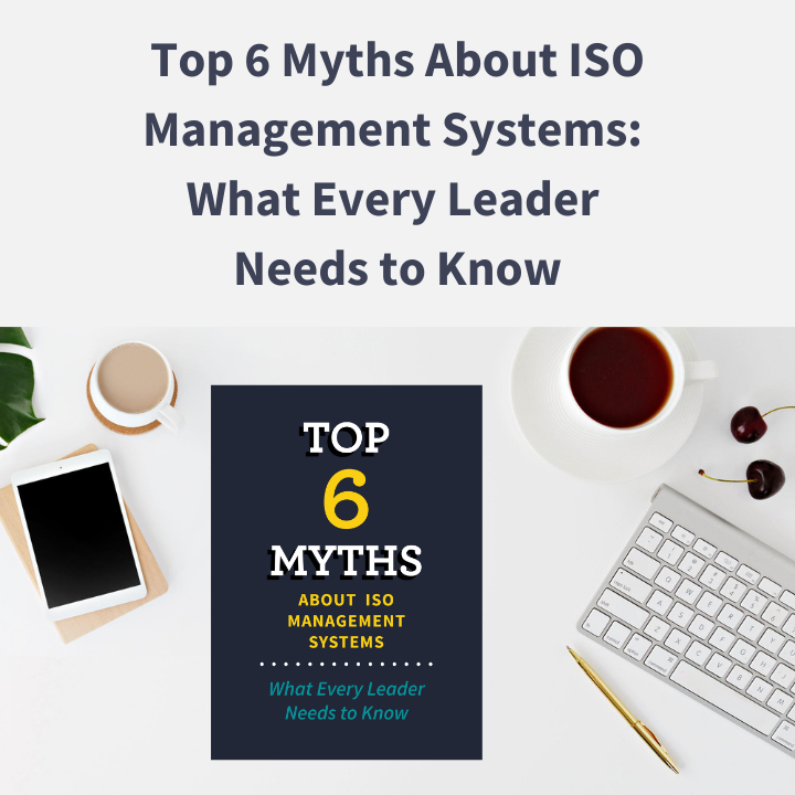 Top 6 Myths About ISO Management Systems