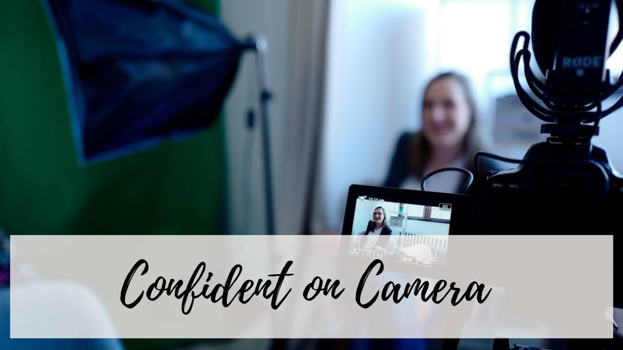 Confident on Camera