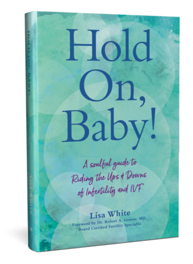 Hold On Baby! by Lisa White