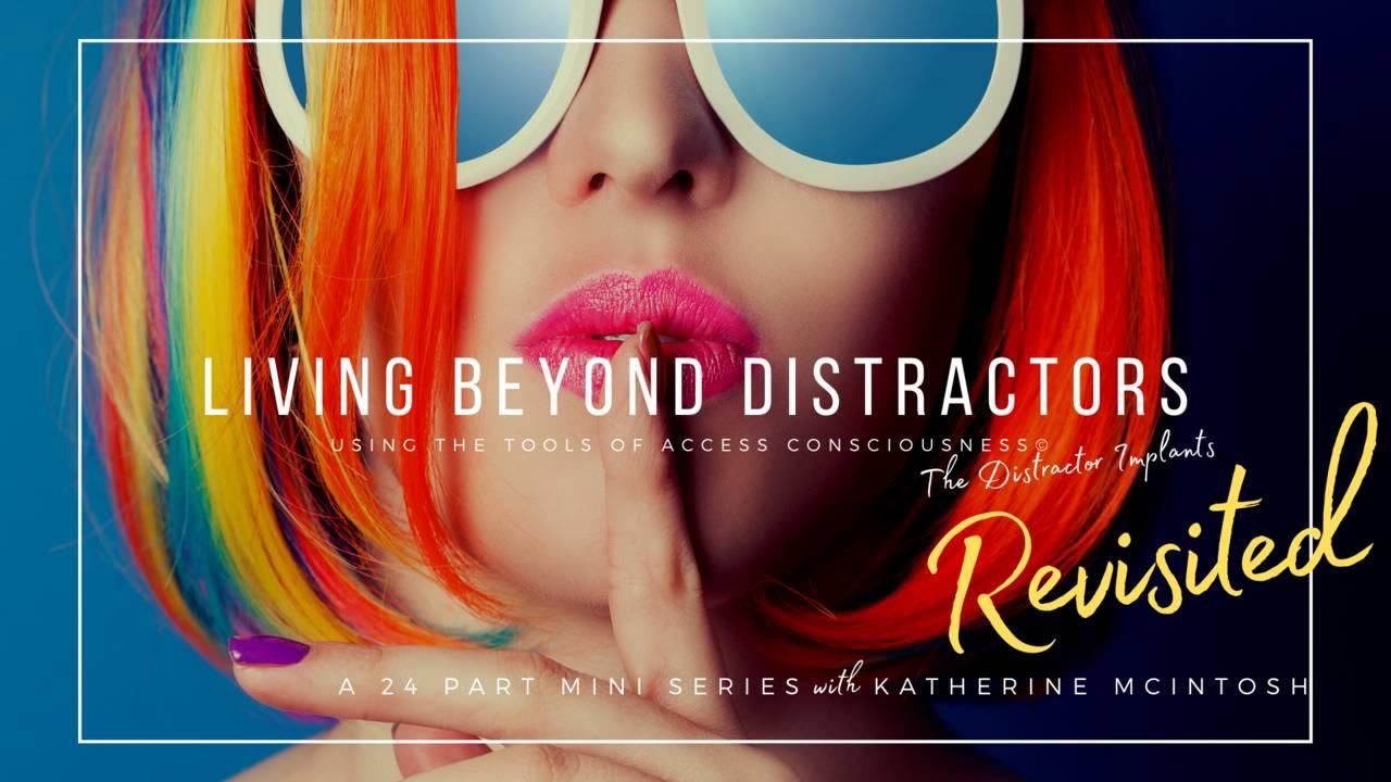 Living Beyond Distractors Revisited