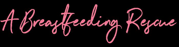 Breastfeeding rescue