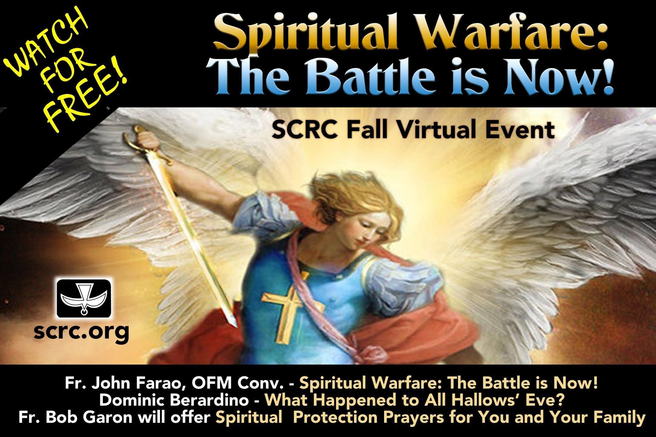 Spiritual Warfare the Battle is Now!