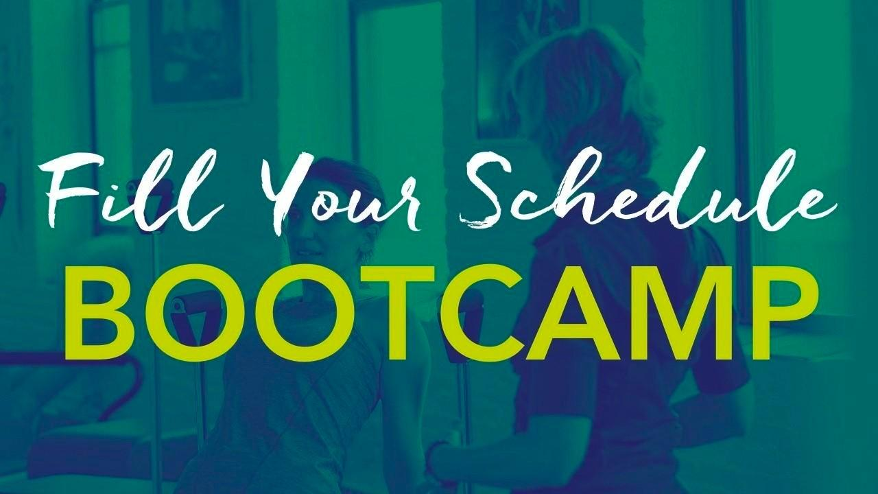 Fill Your Schedule Bootcamp