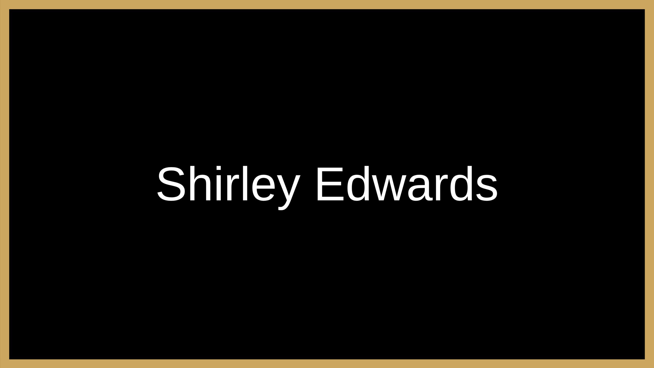 Shirley Edwards Testimonial