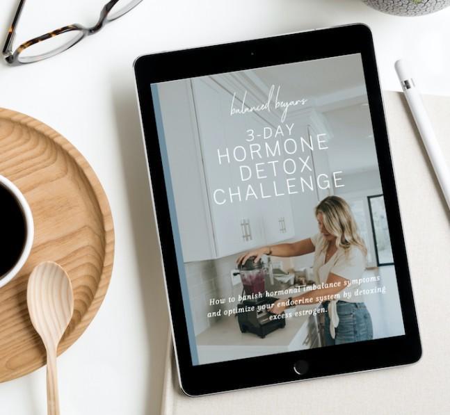 Hormone detox challenge