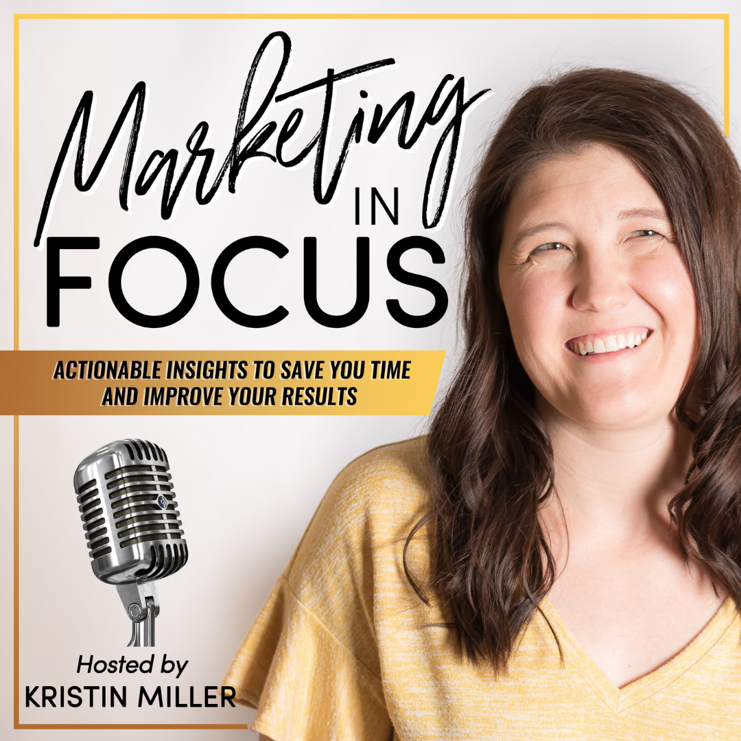 Marketing in Focus Podcast