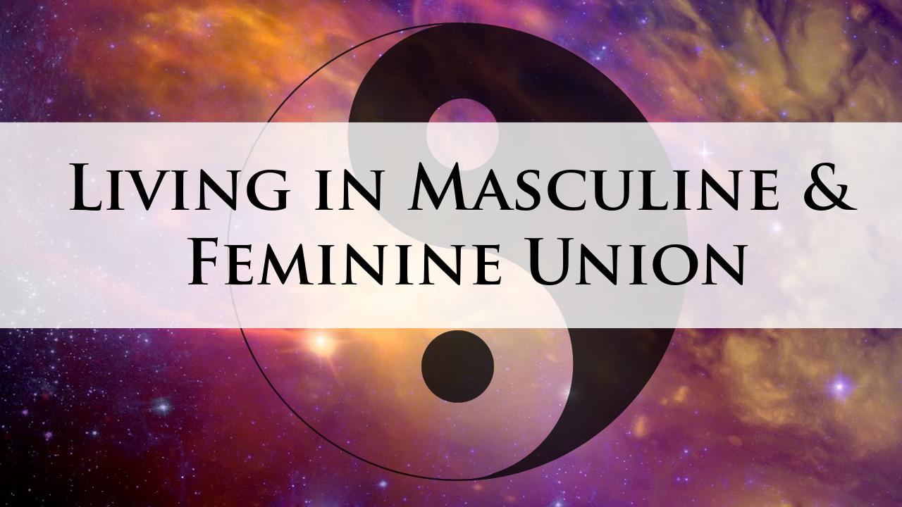 Masculine & Feminine Union - Online Course