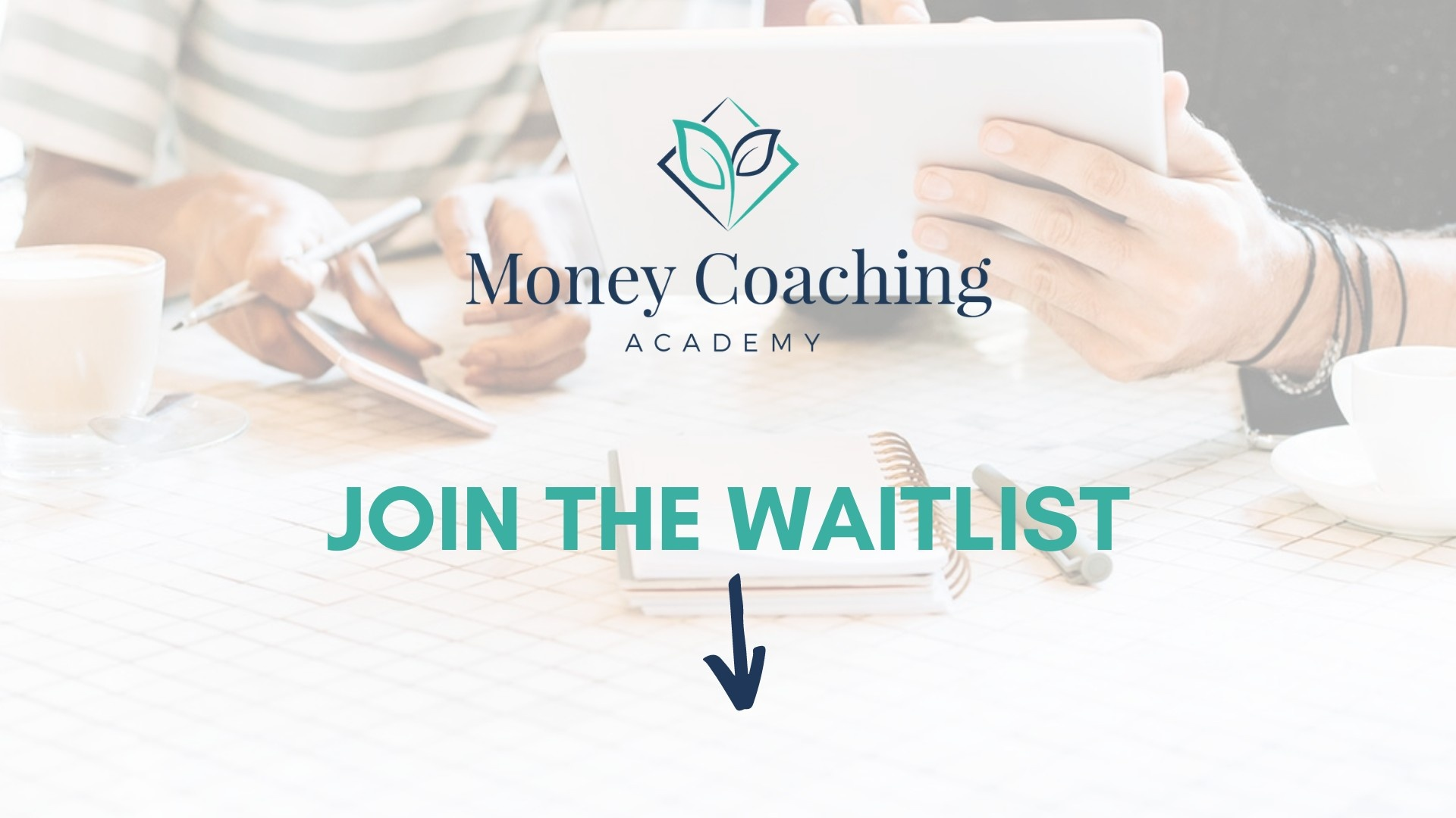 Money Coaching Academy Join the Waitlist
