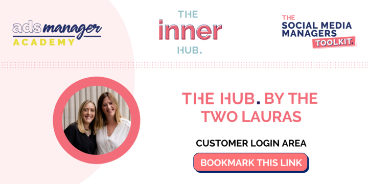 The Hub is the home of: The Social Media Managers Toolkit, The Inner Hub, Ads Manager Academy