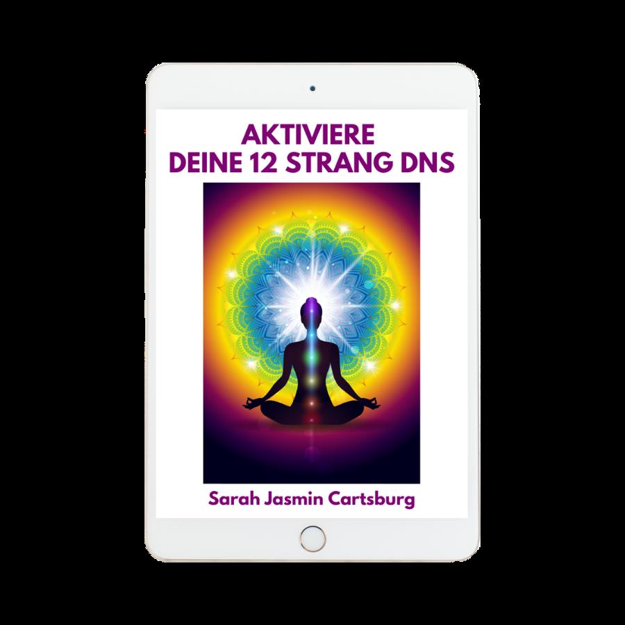 Meditation *Aktiviere Deine 12 Strang-DNS*