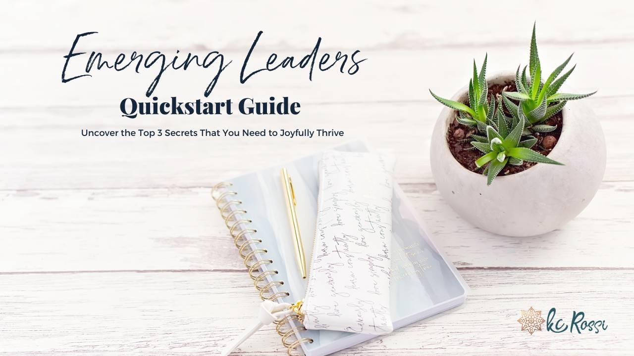 The Emerging Leaders Quickstart Guide