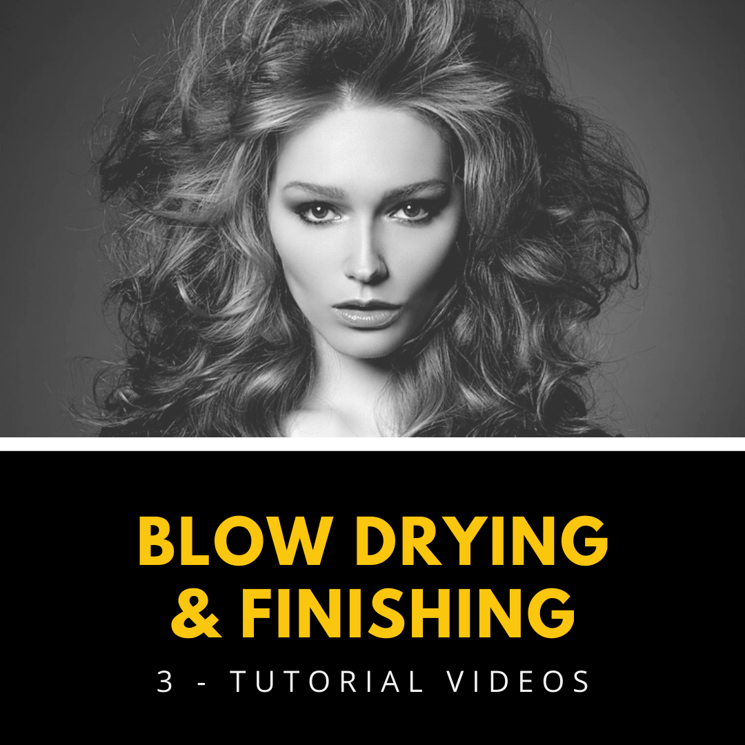 blow drying and finishing skills tutorial videos