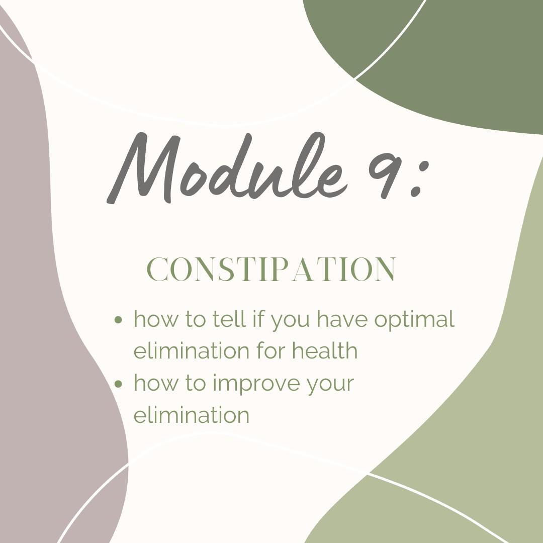 Module 9: Consitpation
