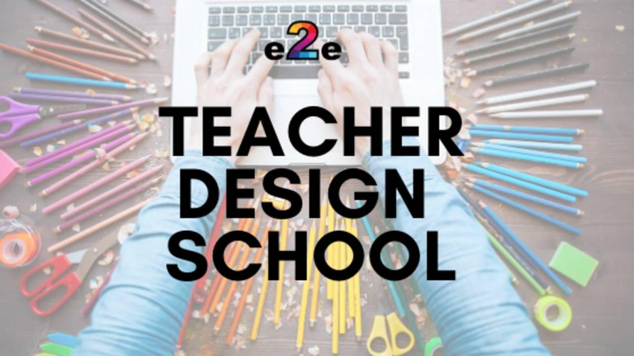 Teacher Design School
