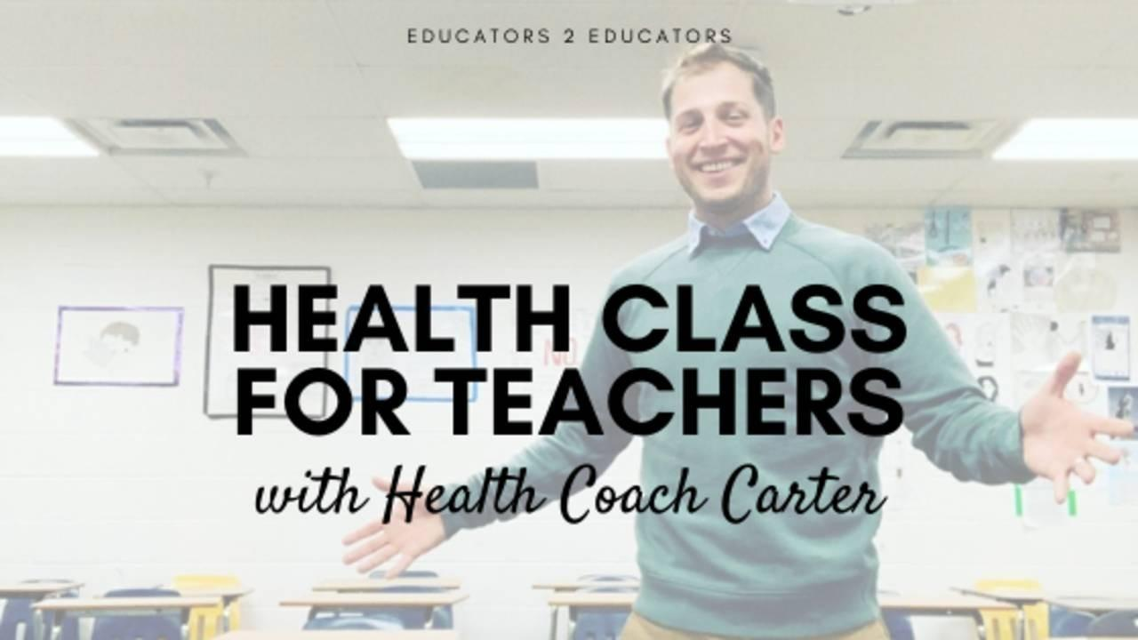 Health Class for Teachers