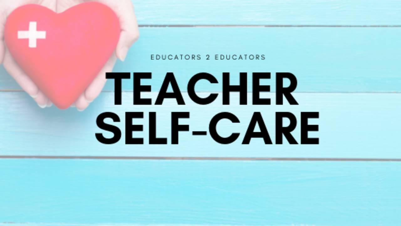 Teacher Self-Care