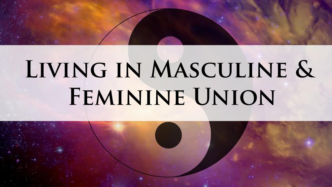 Masculine & Feminine Union Online Course
