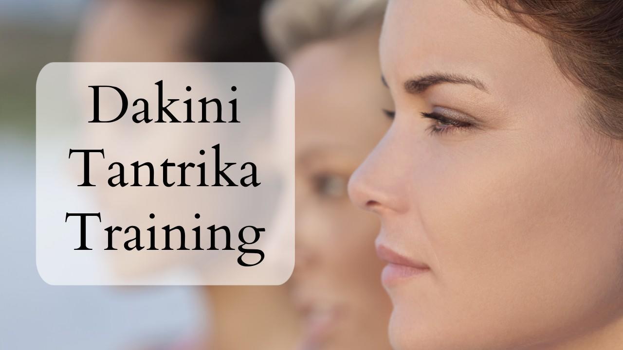 Dakini Tantrika Training