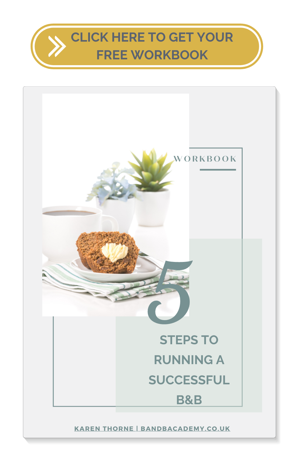 5 STEPS TO RUNNING A SUCCESSFUL B&B WORKBOOK COVER